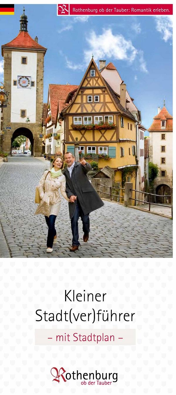 Stadt(ver)führer Rothenburg ob der Tauber - Stadtplan mit Höhepunkten